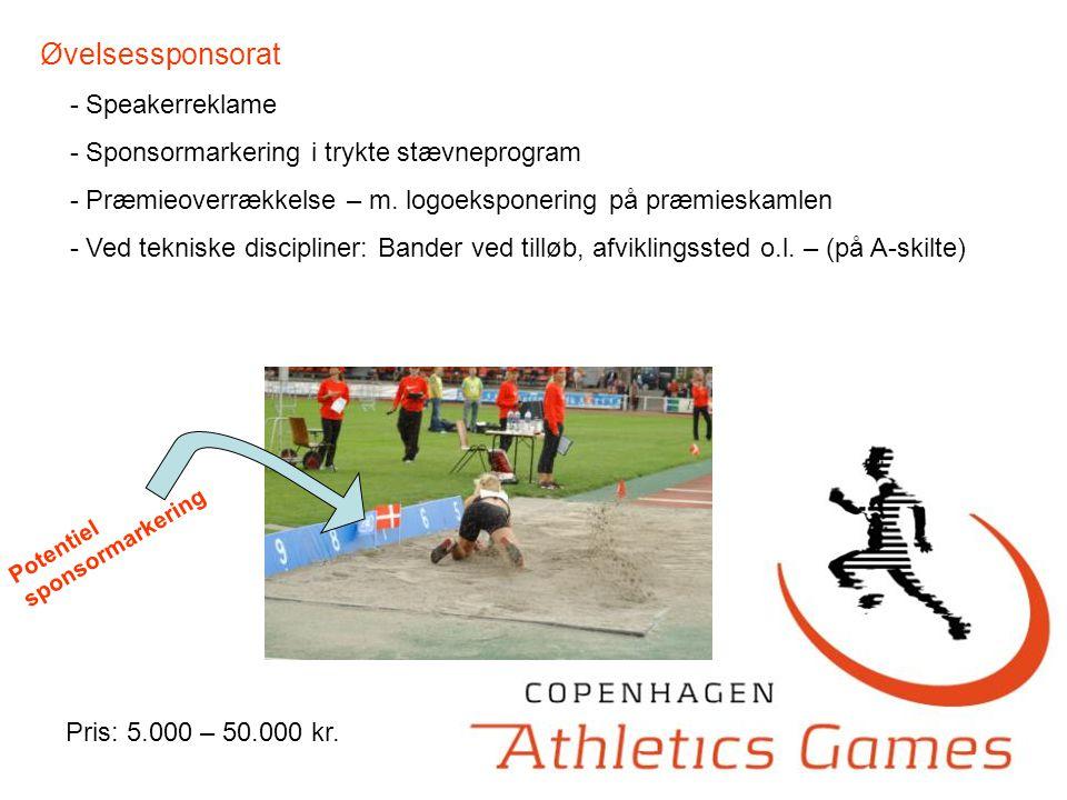 Øvelsessponsorat - Speakerreklame - Sponsormarkering i trykte stævneprogram - Præmieoverrækkelse – m.