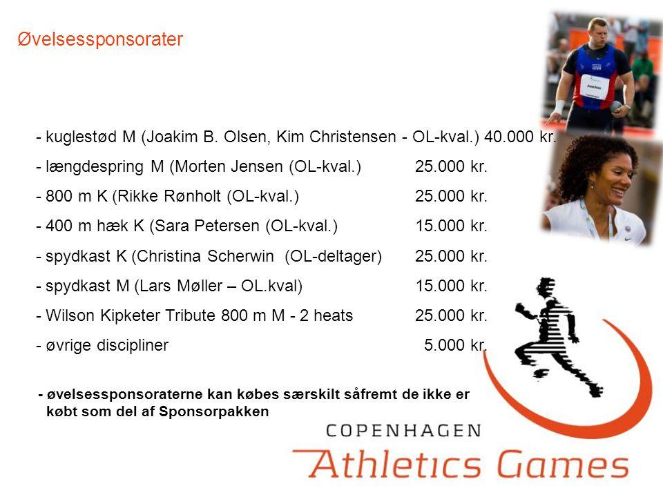 Øvelsessponsorater - kuglestød M (Joakim B. Olsen, Kim Christensen - OL-kval.) 40.000 kr.