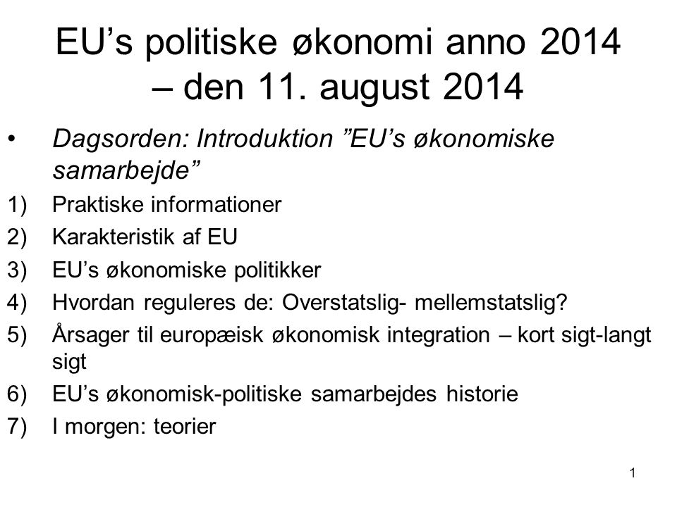EU's politiske økonomi anno 2014 – den 11.