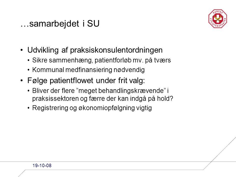 …samarbejdet i SU Udvikling af praksiskonsulentordningen Sikre sammenhæng, patientforløb mv.