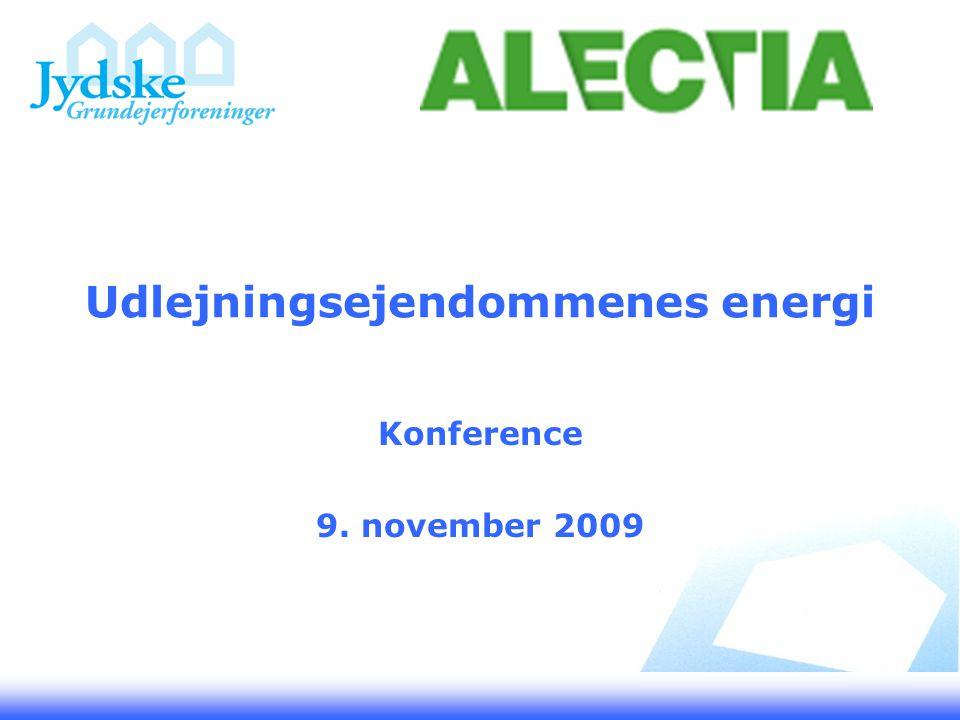 Udlejningsejendommenes energi Konference 9. november 2009