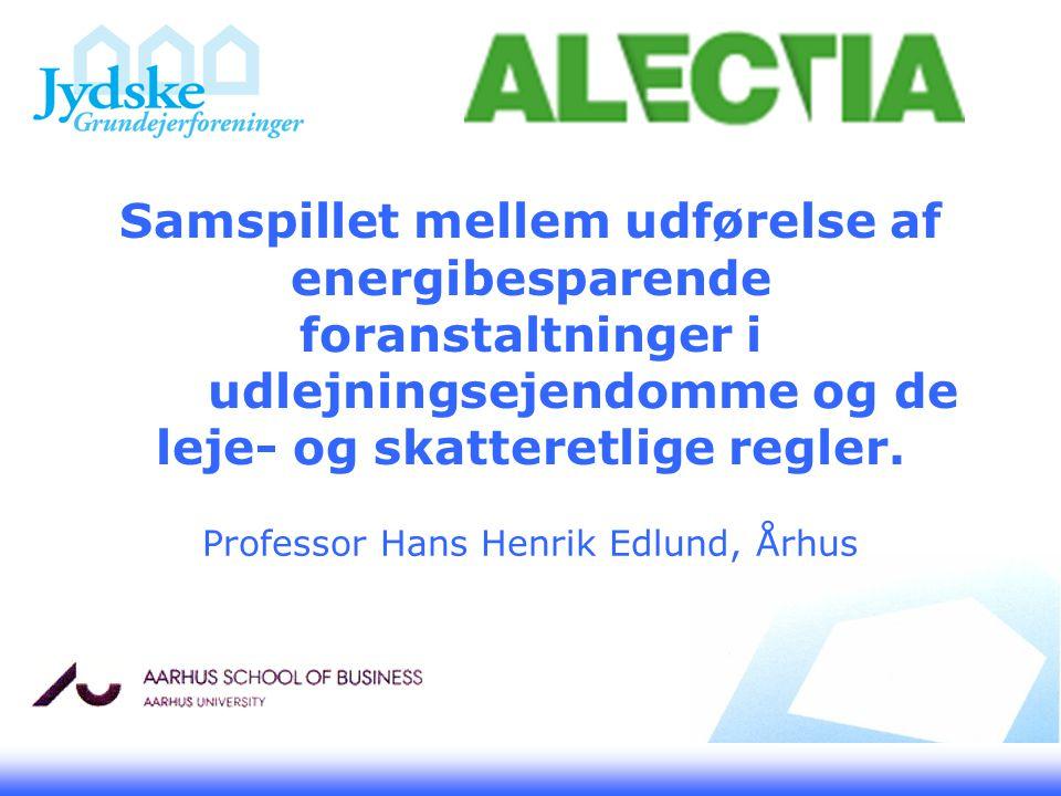 Samspillet mellem udførelse af energibesparende foranstaltninger i udlejningsejendomme og de leje- og skatteretlige regler.