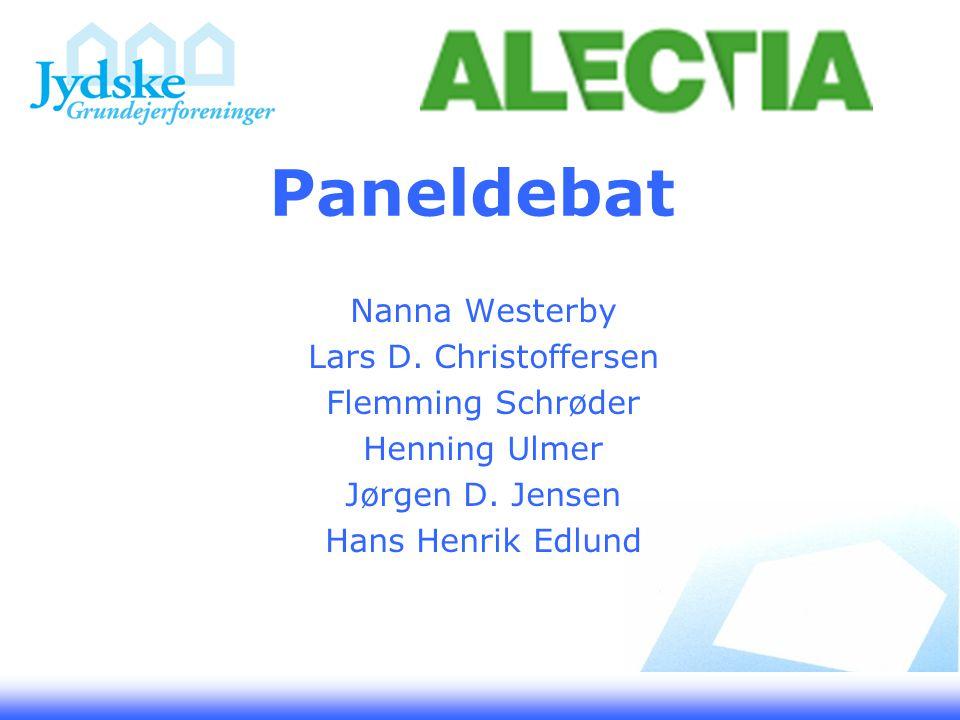 Paneldebat Nanna Westerby Lars D. Christoffersen Flemming Schrøder Henning Ulmer Jørgen D.