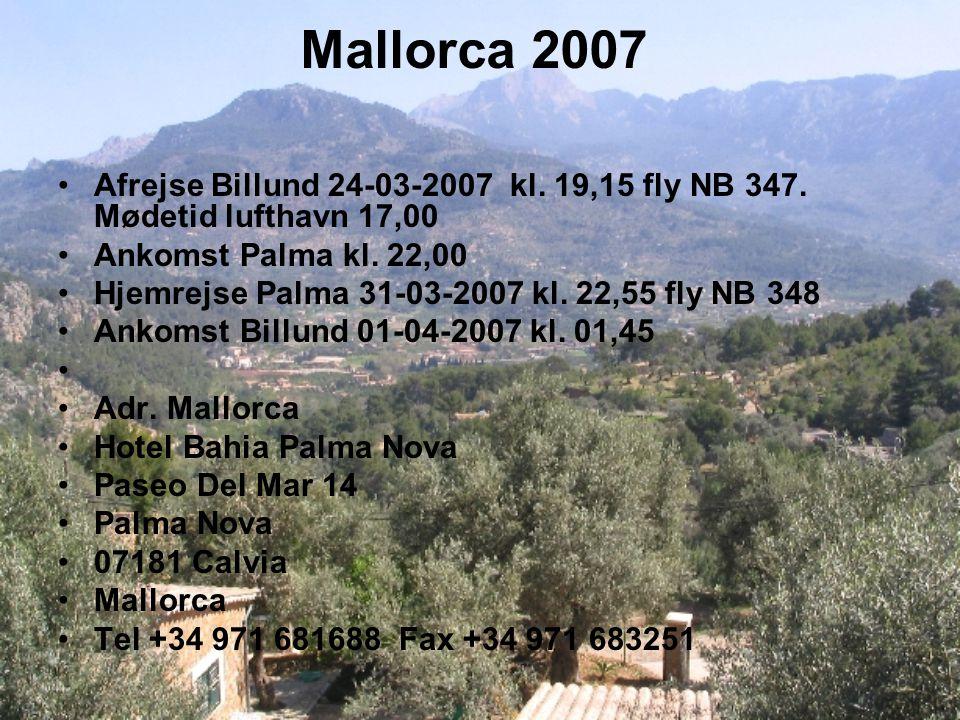Mallorca 2007 Afrejse Billund 24-03-2007 kl. 19,15 fly NB 347.
