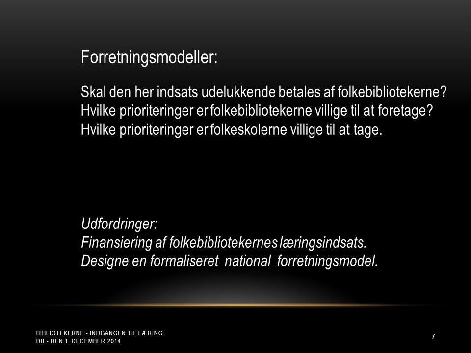 BIBLIOTEKERNE - INDGANGEN TIL LÆRING DB - DEN 1.