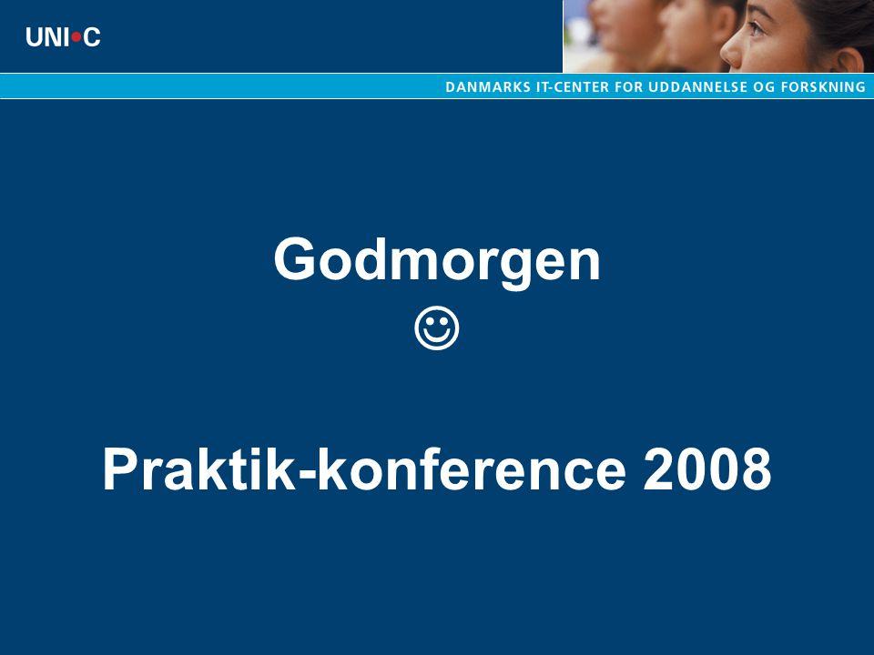 Godmorgen Praktik-konference 2008