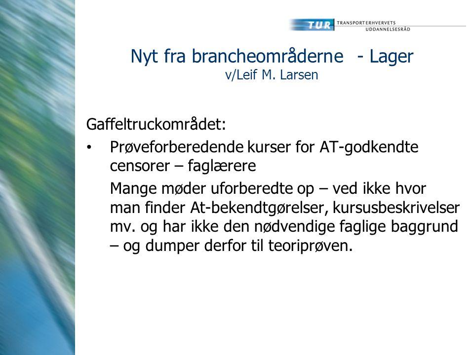 Nyt fra brancheområderne - Lager v/Leif M.