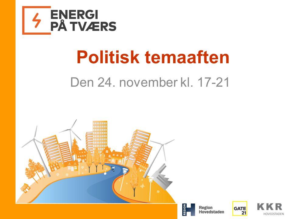 Politisk temaaften Den 24. november kl. 17-21