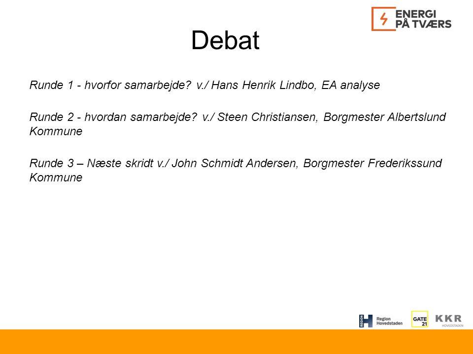 Debat Runde 1 - hvorfor samarbejde.