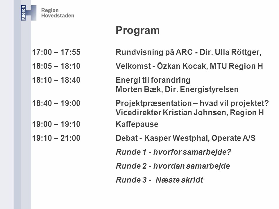 Program 17:00 – 17:55Rundvisning på ARC - Dir.