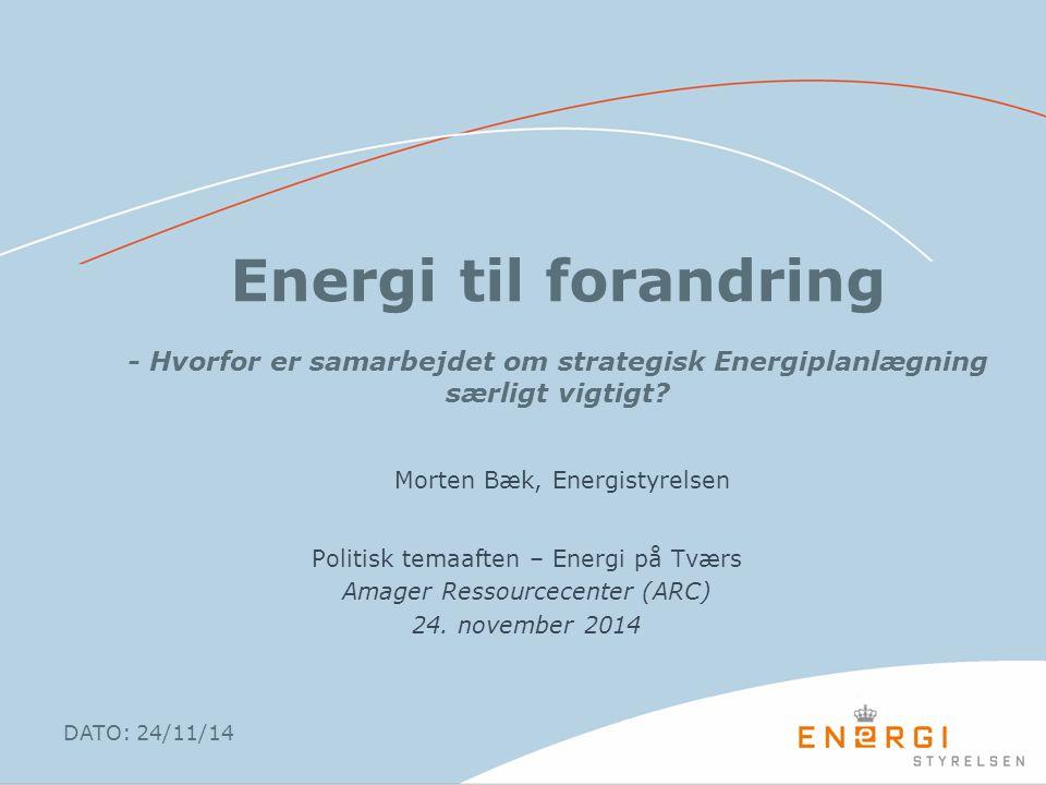 Energi til forandring - Hvorfor er samarbejdet om strategisk Energiplanlægning særligt vigtigt.