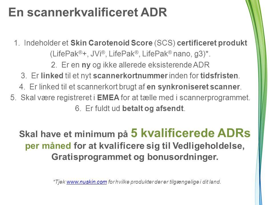 En scannerkvalificeret ADR 1.Indeholder et Skin Carotenoid Score (SCS) certificeret produkt (LifePak ® +, JVi ®, LifePak ®, LifePak ® nano, g3)*.
