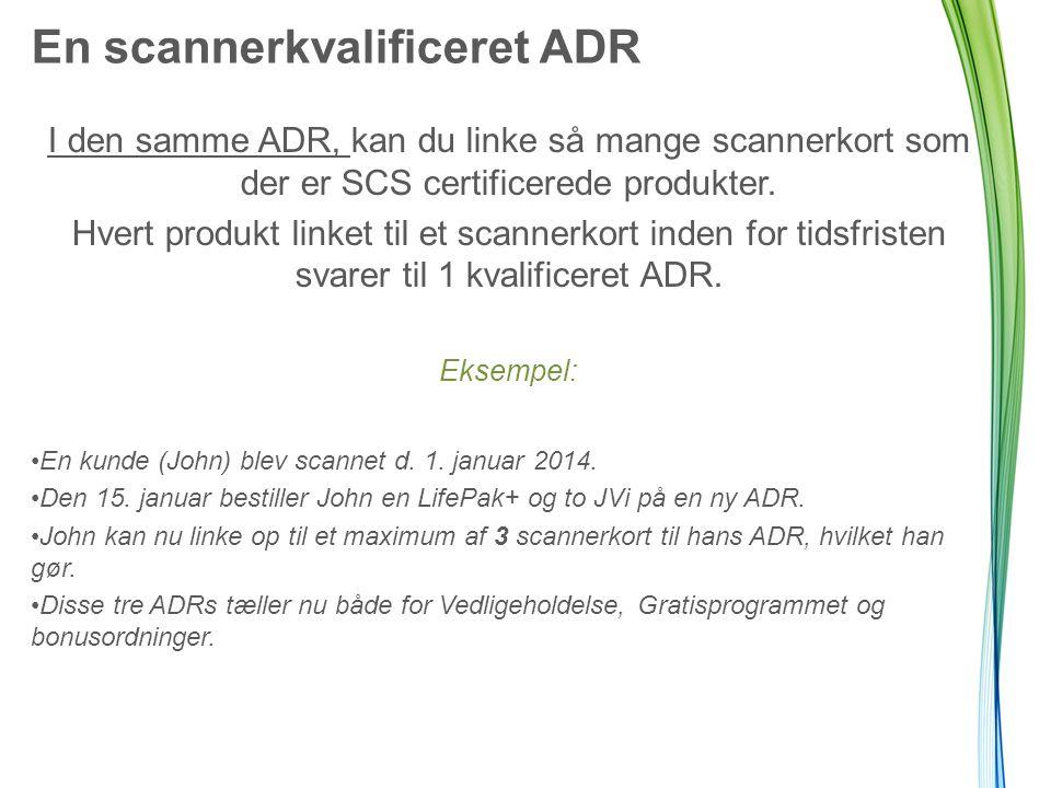 I den samme ADR, kan du linke så mange scannerkort som der er SCS certificerede produkter.
