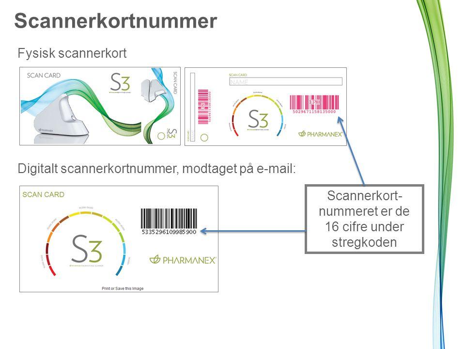 Scannerkortnummer Fysisk scannerkort Digitalt scannerkortnummer, modtaget på e-mail: Scannerkort- nummeret er de 16 cifre under stregkoden