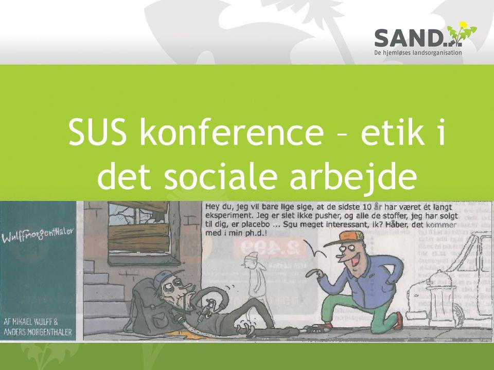 SUS konference – etik i det sociale arbejde