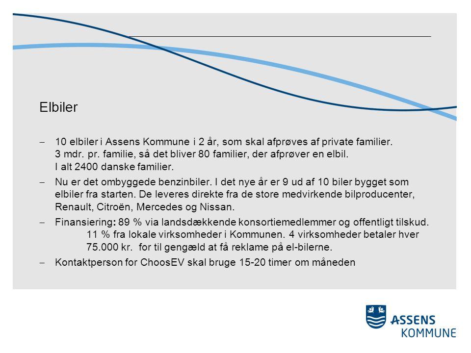 Elbiler  10 elbiler i Assens Kommune i 2 år, som skal afprøves af private familier.