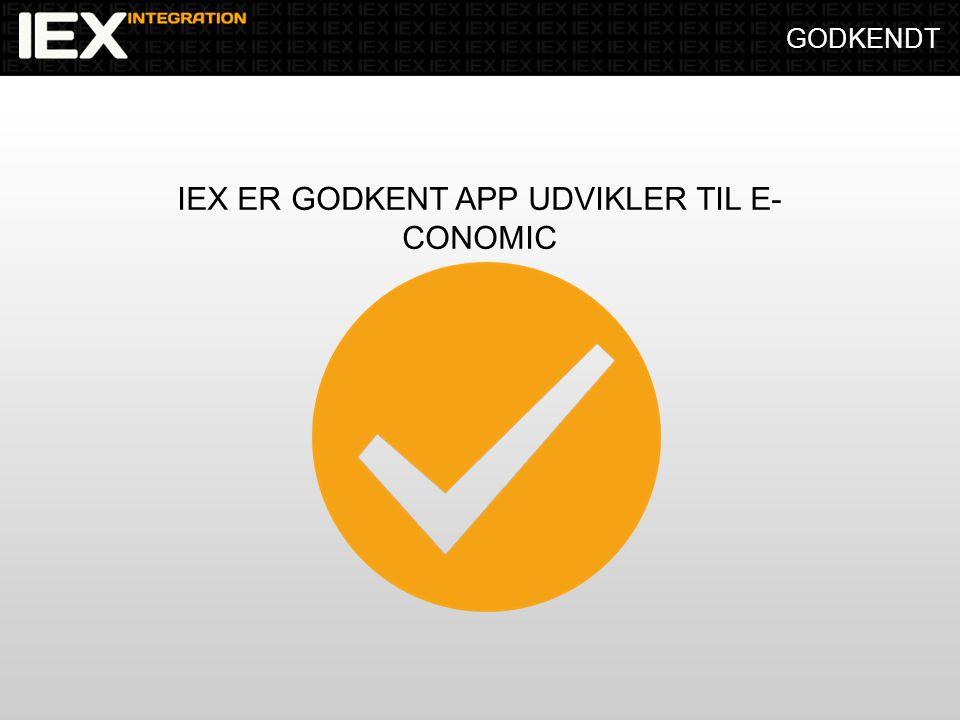 GODKENDT IEX ER GODKENT APP UDVIKLER TIL E- CONOMIC