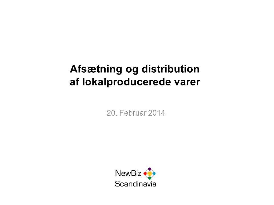 Afsætning og distribution af lokalproducerede varer 20. Februar 2014