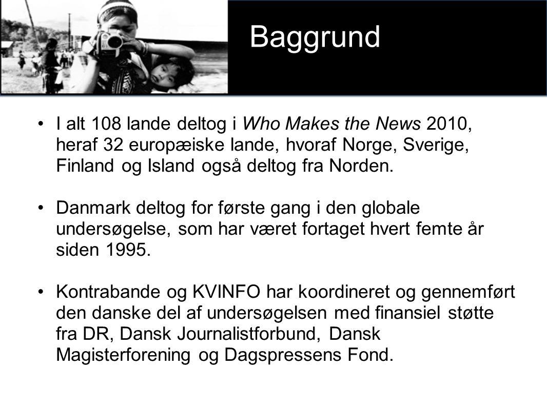 I alt 108 lande deltog i Who Makes the News 2010, heraf 32 europæiske lande, hvoraf Norge, Sverige, Finland og Island også deltog fra Norden.