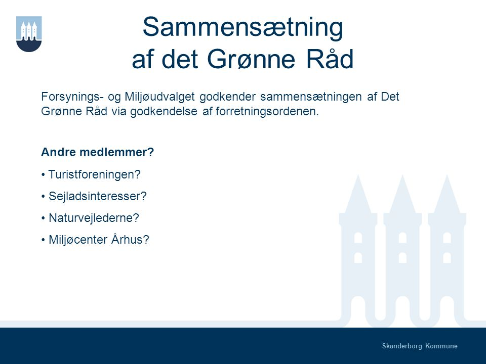 Skanderborg Kommune Formandens beretning v. Hans Brok Brandi Ca.