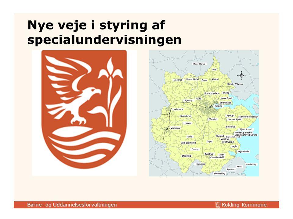 Kolding Kommune Børne- og Uddannelsesforvaltningen Nye veje i styring af specialundervisningen
