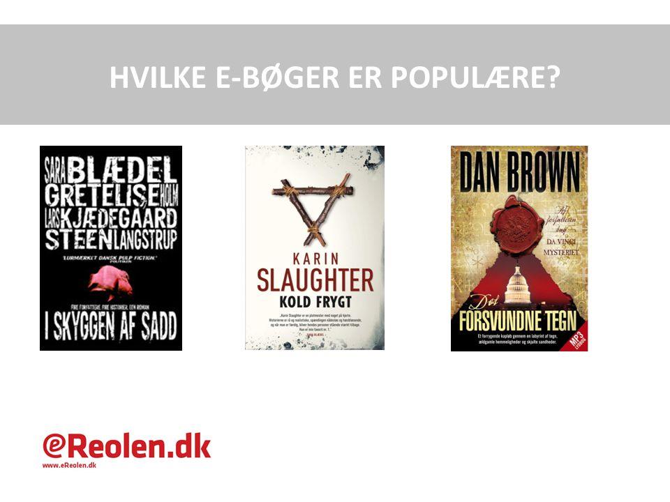 HVILKE E-BØGER ER POPULÆRE