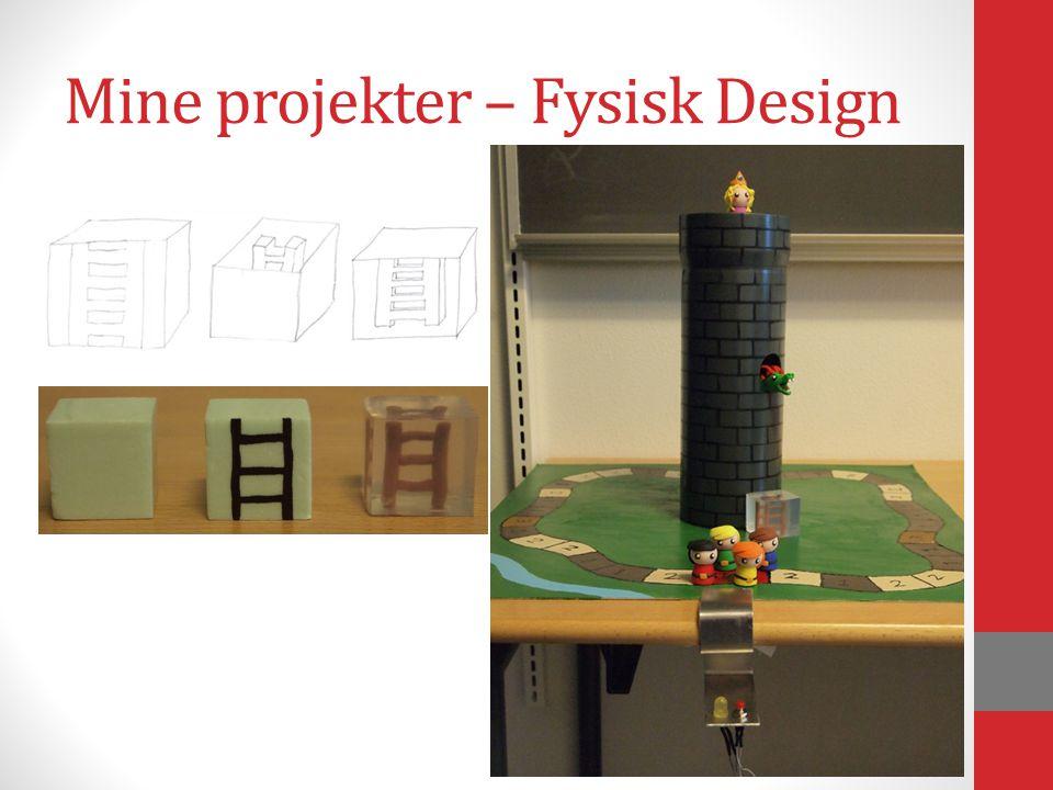 Mine projekter – Fysisk Design