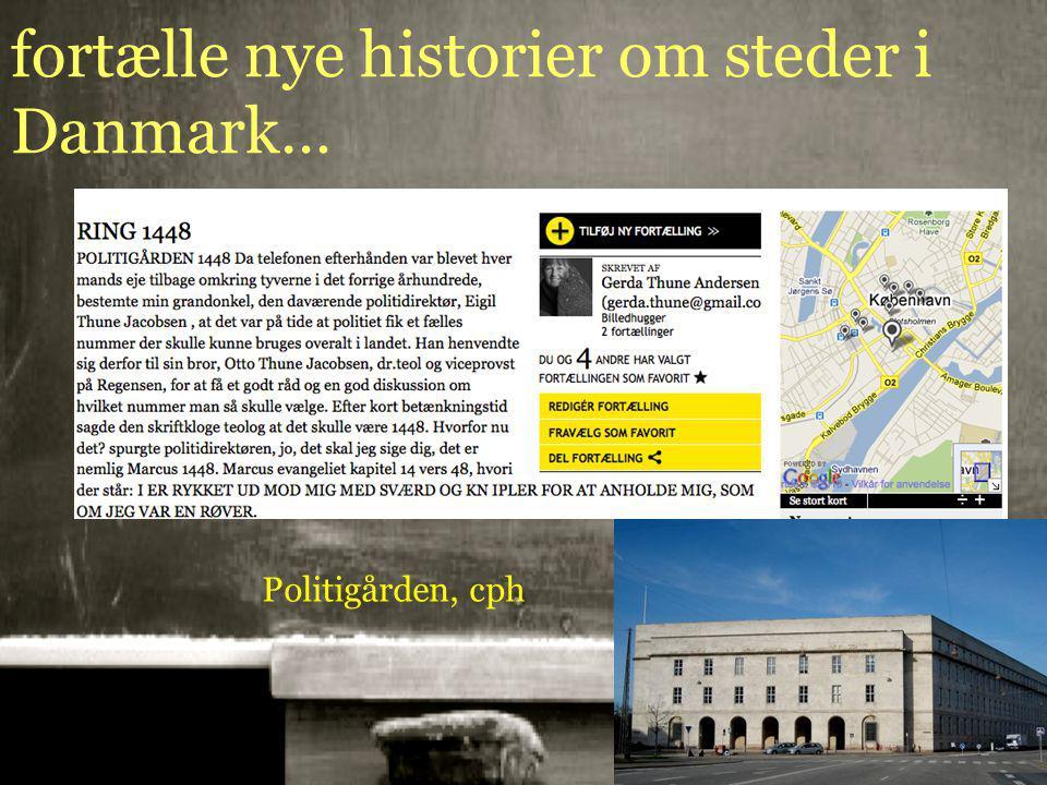 10-01-201519 fortælle nye historier om steder i Danmark… Politigården, cph