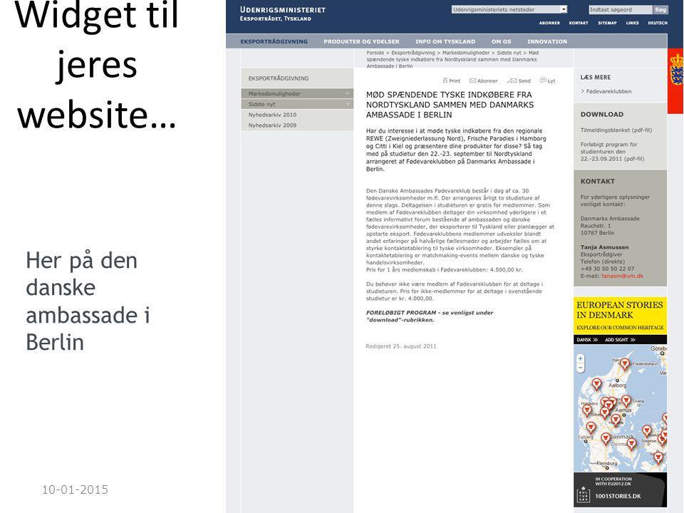 10-01-201523 Widget til jeres website… Her på den danske ambassade i Berlin