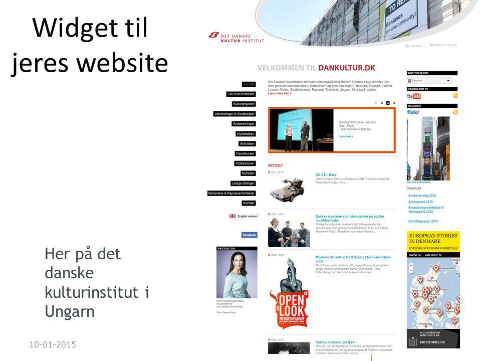 10-01-201524 Widget til jeres website Her på det danske kulturinstitut i Ungarn