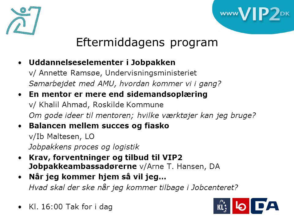 Eftermiddagens program Uddannelseselementer i Jobpakken v/ Annette Ramsøe, Undervisningsministeriet Samarbejdet med AMU, hvordan kommer vi i gang.