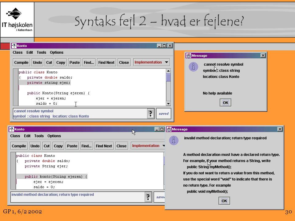 GP 1, 6/2 200230 Syntaks fejl 2 – hvad er fejlene