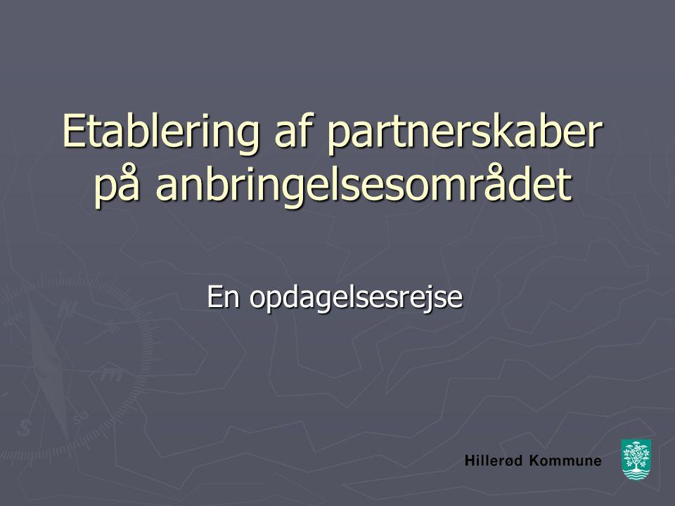 Etablering af partnerskaber på anbringelsesområdet En opdagelsesrejse