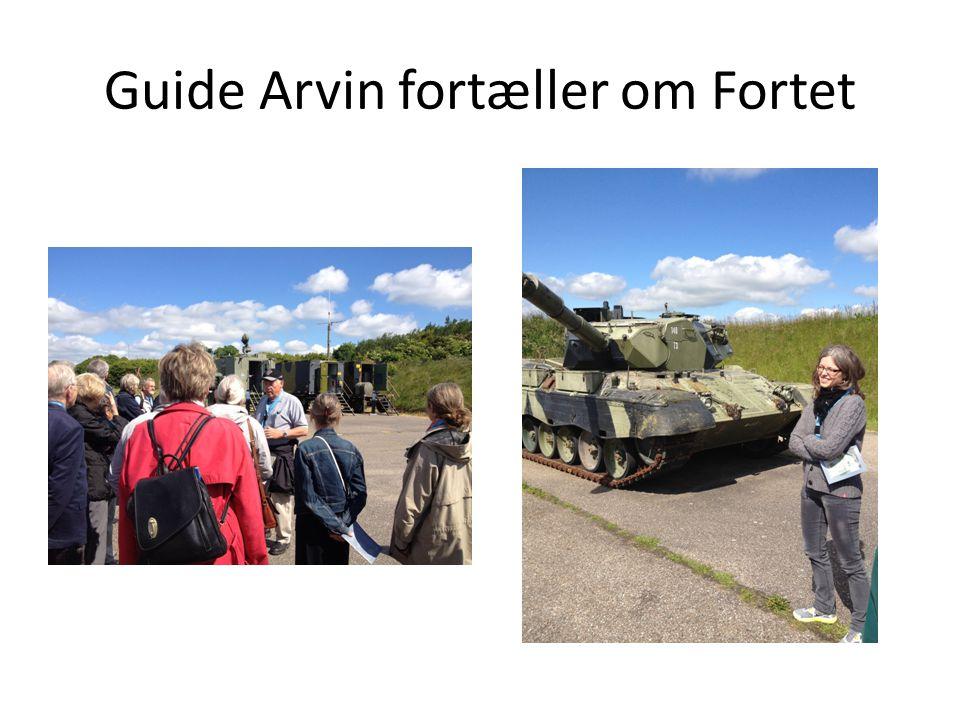 Guide Arvin fortæller om Fortet