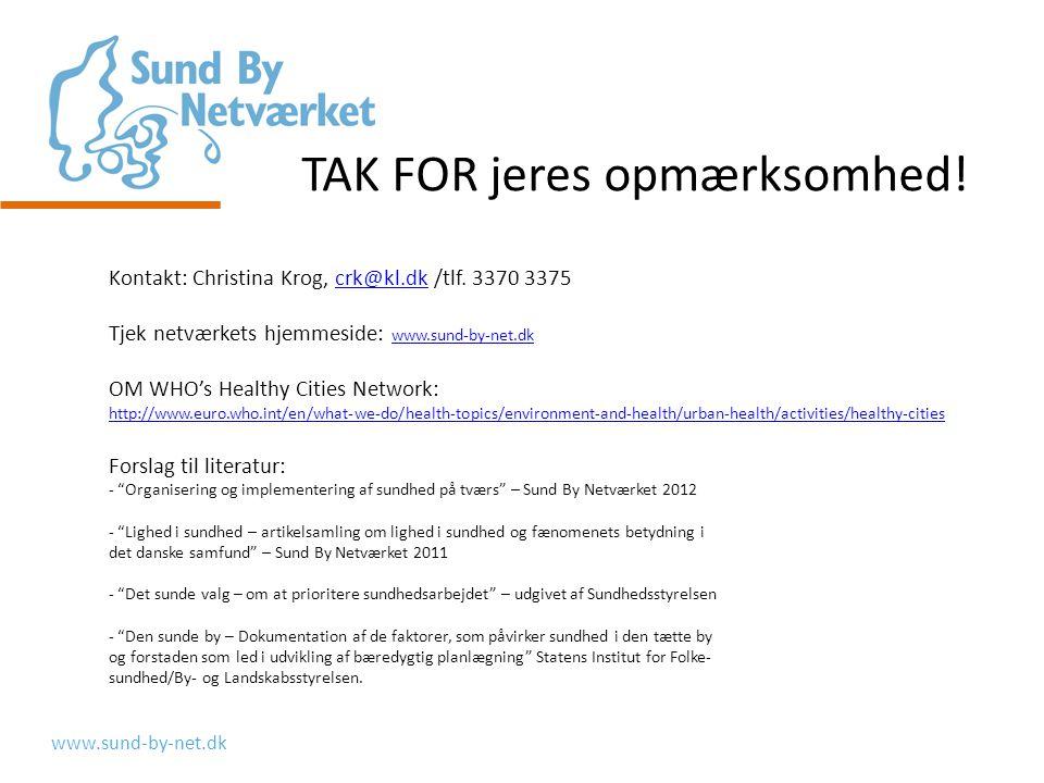 www.sund-by-net.dk Kontakt: Christina Krog, crk@kl.dk /tlf.
