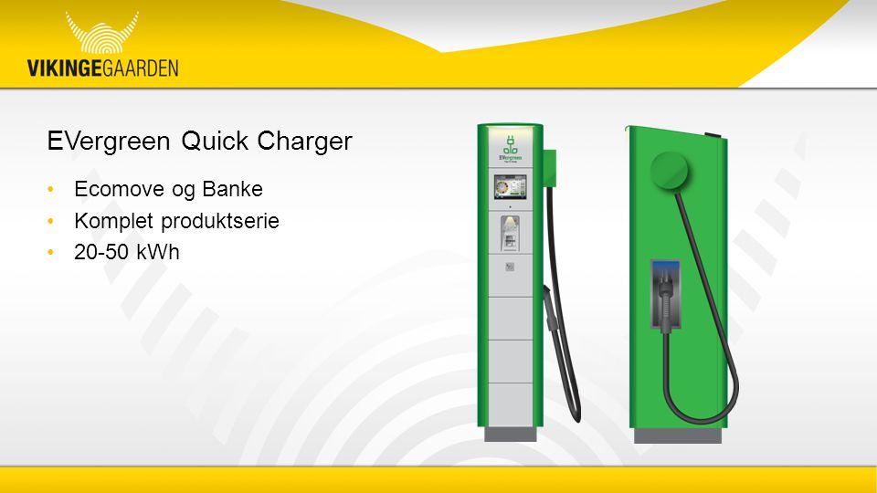 EVergreen Quick Charger Ecomove og Banke Komplet produktserie 20-50 kWh