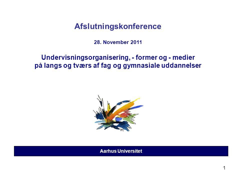 1 Aarhus Universitet Afslutningskonference 28.