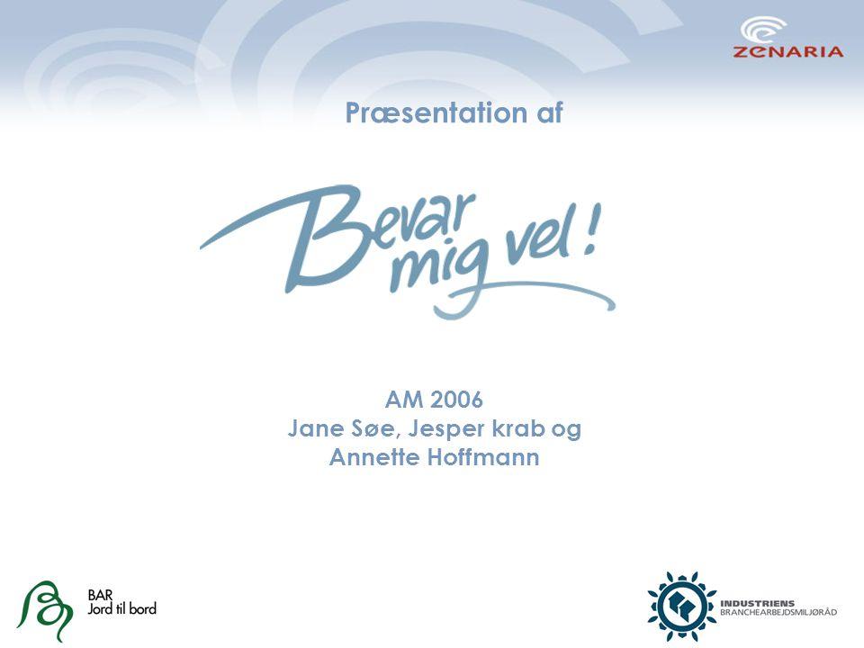 Præsentation af AM 2006 Jane Søe, Jesper krab og Annette Hoffmann
