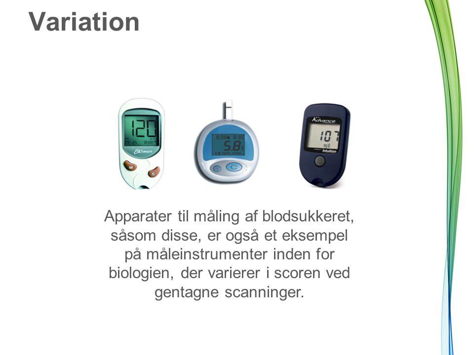 Variation Apparater til måling af blodsukkeret, såsom disse, er også et eksempel på måleinstrumenter inden for biologien, der varierer i scoren ved gentagne scanninger.
