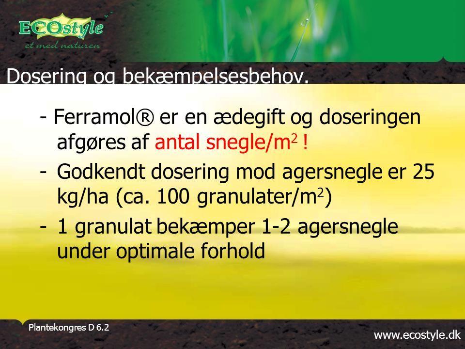 www.ecostyle.dk Plantekongres D 6.2 Dosering og bekæmpelsesbehov.