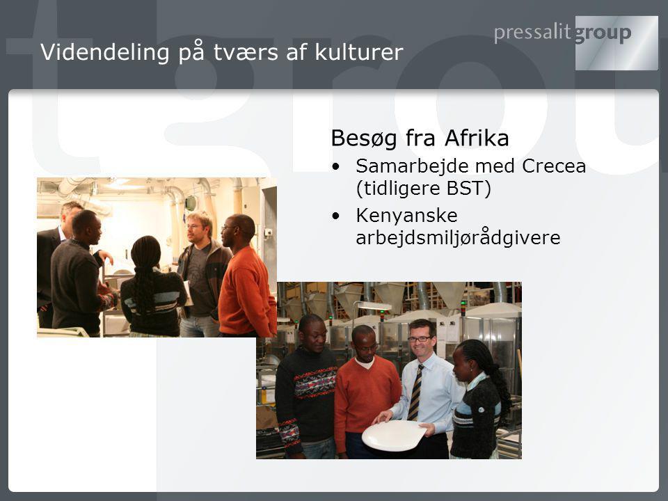 Videndeling på tværs af kulturer Besøg fra Afrika Samarbejde med Crecea (tidligere BST) Kenyanske arbejdsmiljørådgivere