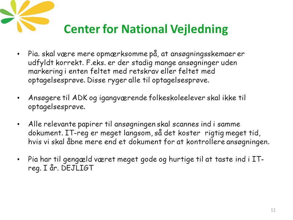 Center for National Vejledning 11 Pia.