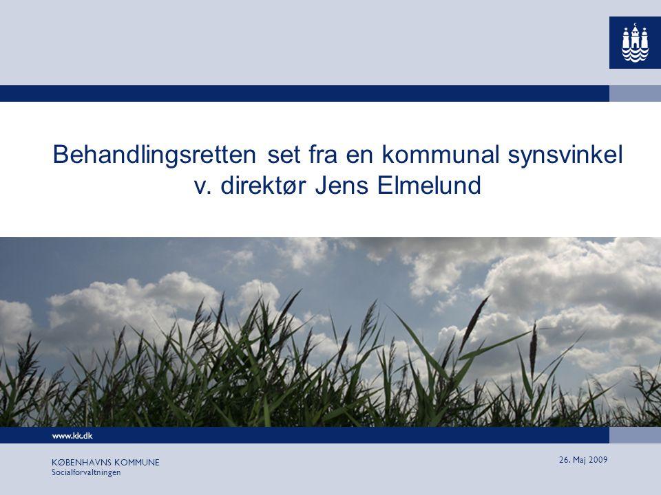 www.kk.dk KØBENHAVNS KOMMUNE Socialforvaltningen 26.