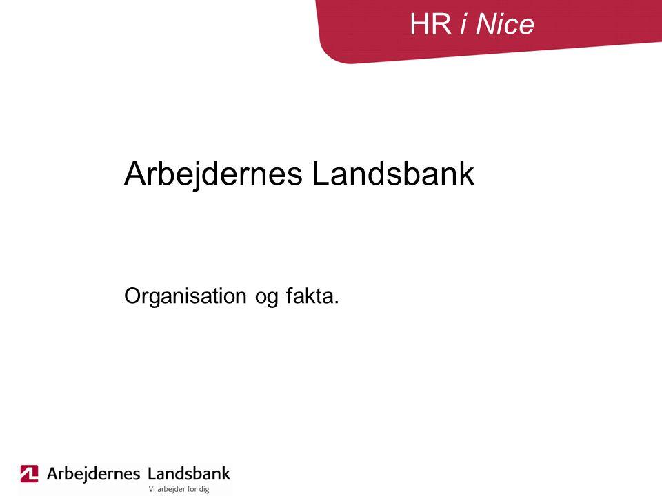 HR i Nice Arbejdernes Landsbank Organisation og fakta.