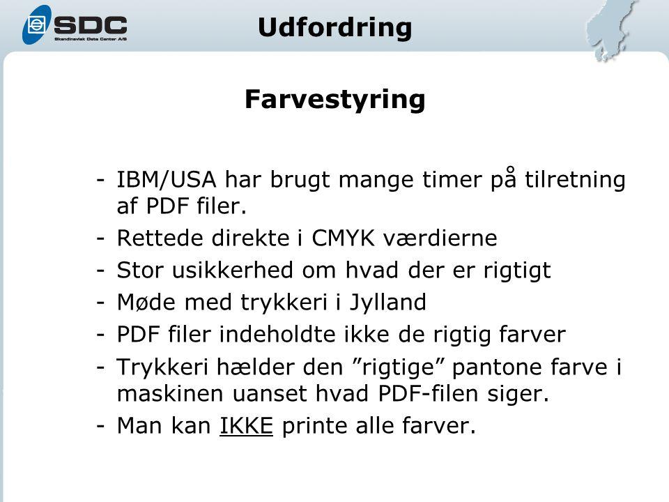 Farvestyring -IBM/USA har brugt mange timer på tilretning af PDF filer.