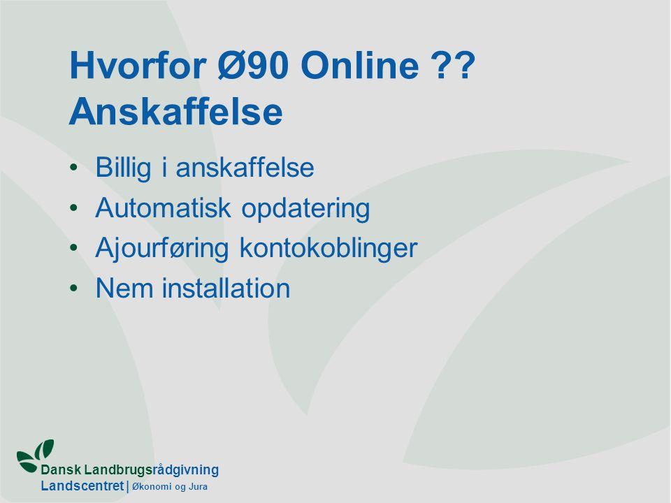 Dansk Landbrugsrådgivning Landscentret | Økonomi og Jura Hvorfor Ø90 Online .