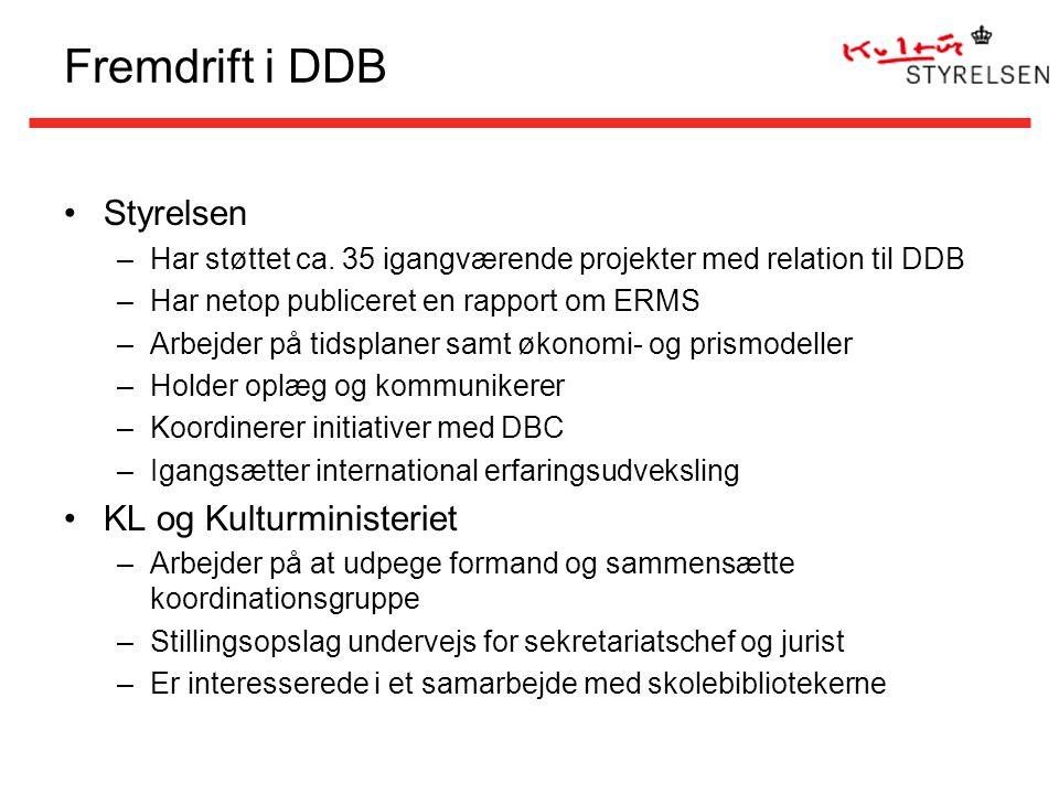 Fremdrift i DDB Styrelsen –Har støttet ca.