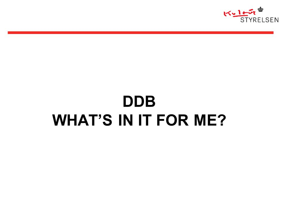 DDB WHAT'S IN IT FOR ME
