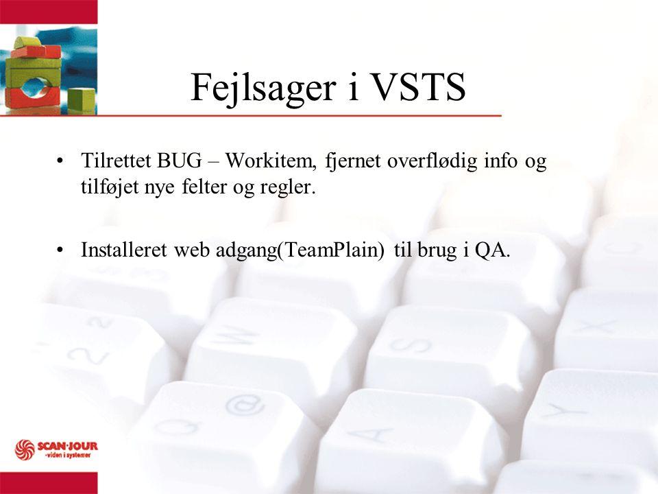 Fejlsager i VSTS Tilrettet BUG – Workitem, fjernet overflødig info og tilføjet nye felter og regler.