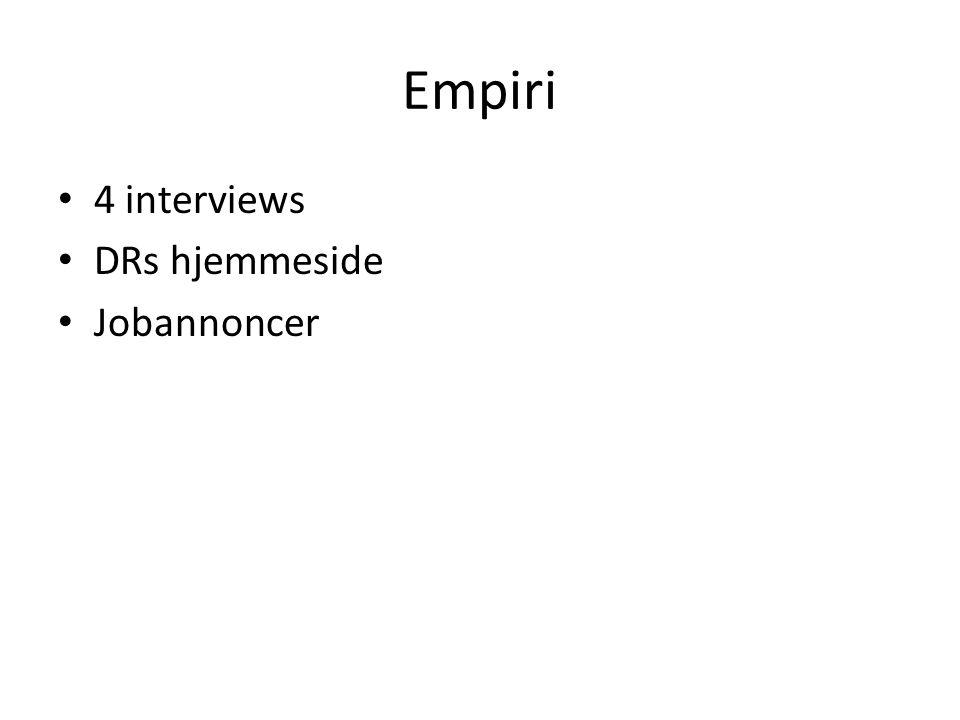 Empiri 4 interviews DRs hjemmeside Jobannoncer